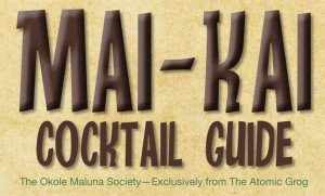Mai-Kai Cocktail Guide