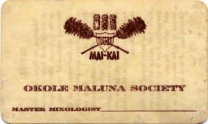 Okole Maluna Society membership card