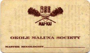 Okole Maluna Society membership card