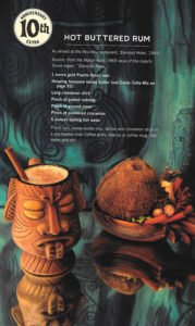 The Hot Buttered Rum recipe from the Aku-Aku restaurant in Las Vegas, as published in Beachbum Berry's Sippin' Safari