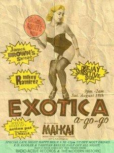 Exotica A Go Go Mai-Kai Dance Party Summer Blowout