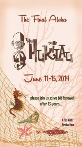 The Hukilau: The Final Aloha