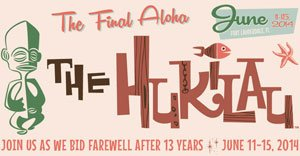 The Hukilau - The Final Aloha