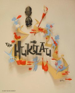 Artwork for The Hukilau by noted Disney and mid-century revival artist Kevin Kidney