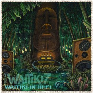 The Waitiki 7: Waitiki in Hi-Fi
