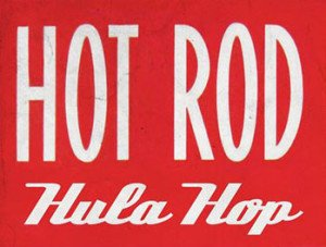 Hot Rod Hula Hop