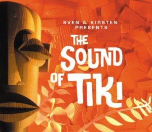 The Sound of Tiki