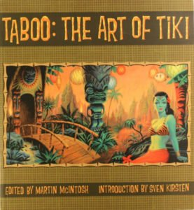 """Exotica"" by Mark Ryden graced the cover of this groundbreaking Tiki art book."