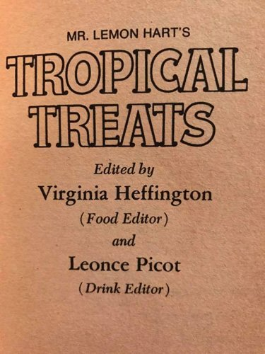 Mr. Lemon Hart's Tropcial Treats