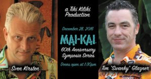 The Mai-Kai's Mai-Kai 60th Anniversary Symposia Series