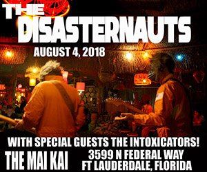 The Intoxicators! and The Disasternauts at The Mai-Kai