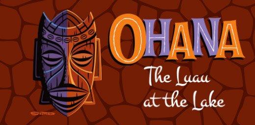 Ohana: Luau At The Lake