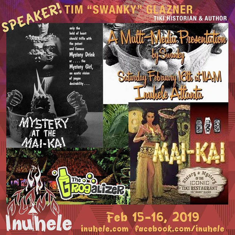 "Tim ""Swanky"" Glasner, who will be presenting a symposium at Inuhele 2019, was one of the co-creators of The Hukilau in Atlanta in 2002."
