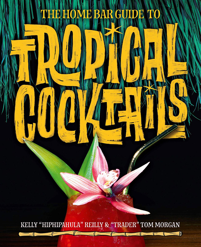 The Home Bar Guide to Tropical Cocktails: A Spirited Journey Through Suburbia's Hidden Tiki Temples