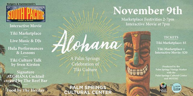 Alohana: A Palm Springs Celebration Of Tiki Culture