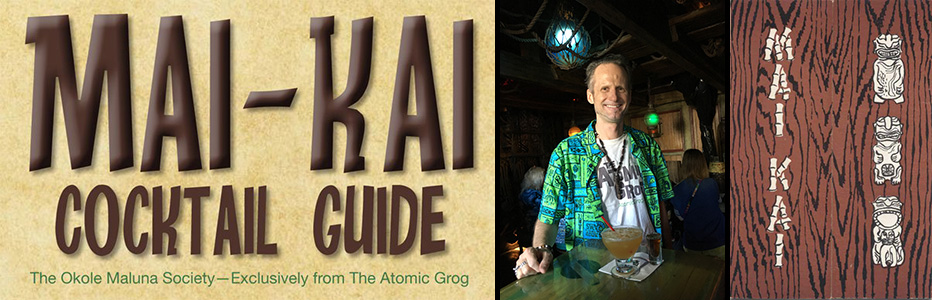 Okole Maluna Society: The Mai-Kai Cocktail Guide