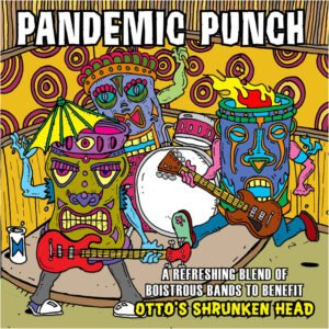 Pandemic Punch - Otto's Shrunken Head