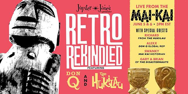 Virtual Retro Rekindled Featuring Don Q & The Hukilau