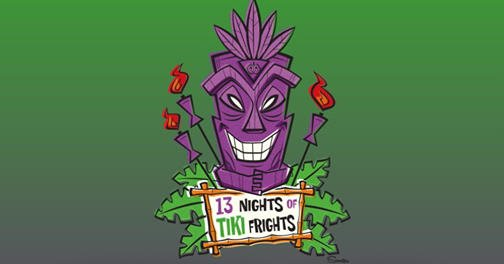 13 Nights of Tiki Frights