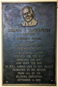 A plaque honoring founding owner Bob Thornton in The Mai-Kai office. (Photo by Hurricane Hayward)