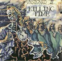Unsigned III: Killing Time